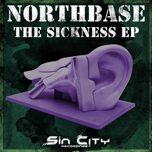 North Base - Overdose - (The Sickness E.P) - Sin City Recordings