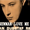 John Newman - Love Me Again [Takman Dubstep Remix] FREE DOWNLOAD