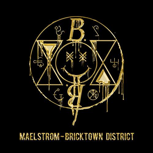 Maelstrom - Bricktown District [FREE DOWNLOAD]
