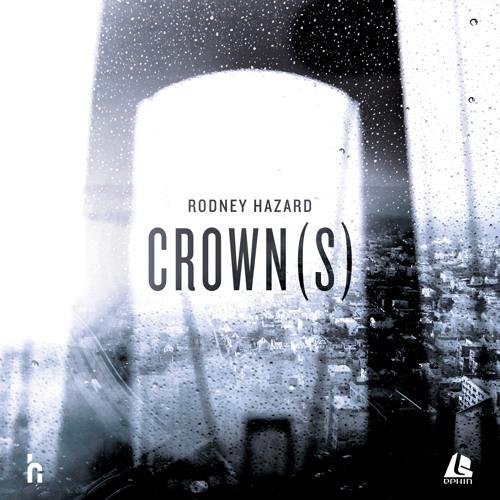 Rodney Hazard - CROWN(S)