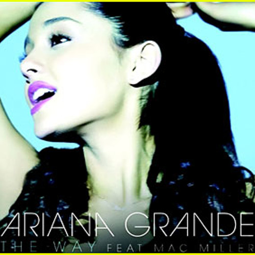 The Way - Ariana Grande (feat. Mac Miller) (cover)