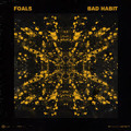 Foals Bad Habit (Alex Metric Remix) Artwork