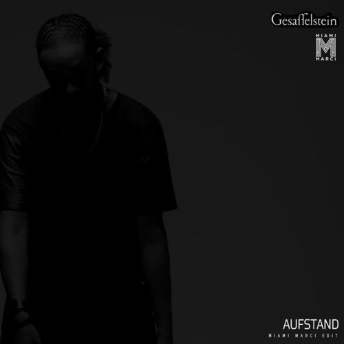 Gesaffelstein - Aufstand (Miami Marci Remix)