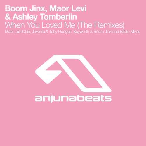 Boom Jinx, Maor Levi & Ashley Tomberlin - When You Loved Me (Juventa & Toby Hedges Remix)