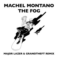 Machel Montano The Fog (Major Lazer + Grandtheft Remix) Artwork