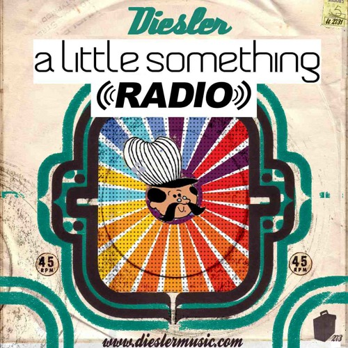 A Little Something Radio | Edition 15 | Hosted By Diesler