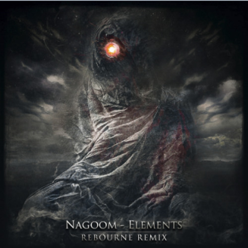 Nagoom - Elements (Rebourne Remix)