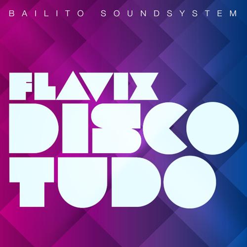 Bailito Flavix Discotudo Minimix