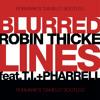 Robin Thicke ft. T.I & Pharell vs. Gregor Salto - Blurred Damelo (RobMark Bootle...