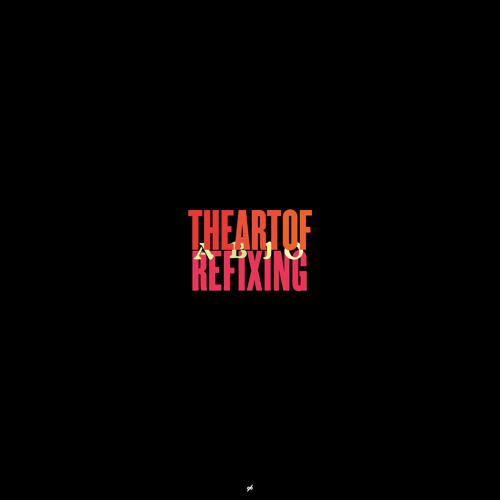 The Art Of Refixing - Sampler (full album out on 7/14)