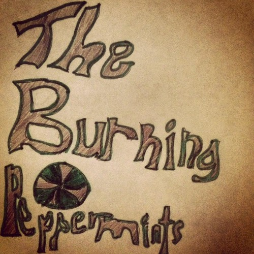We Are The Burning Peppermints