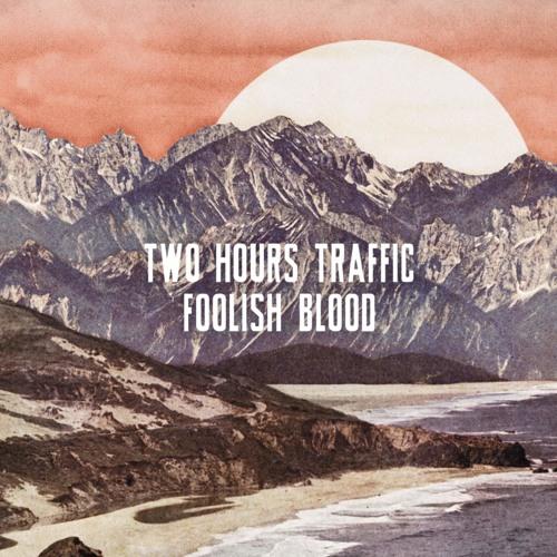 Two Hours Traffic - Magic