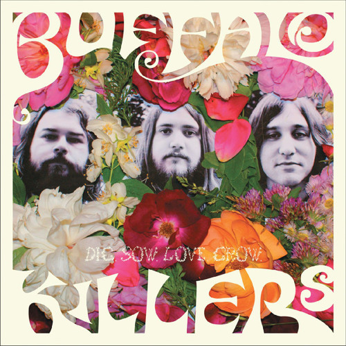 Buffalo Killers - Get It