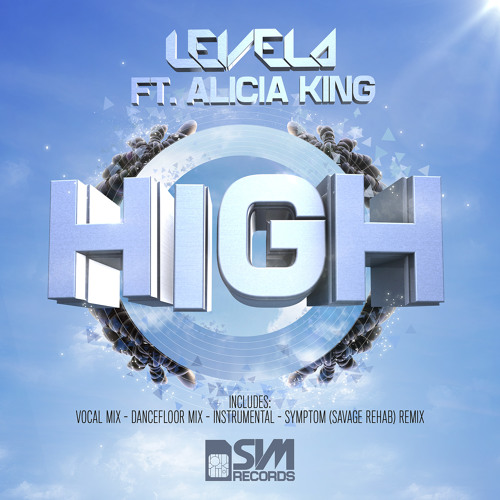 Levela (ft Alicia King) - High (Dancefloor Mix)