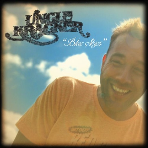 Blue Skies - Uncle Kracker