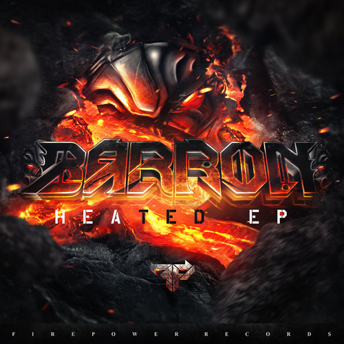 Barron - Heated EP [PRE ORDER NOW]