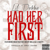 Had Her First-Ft. LiL Debbie, V-Nasty, Ms.Get Active, Deezy D