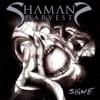 Shaman's Harvest - Broken Dreams