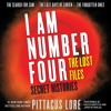 I Am Number Four: The Lost Files: Secret Histories by Pittacus Lore