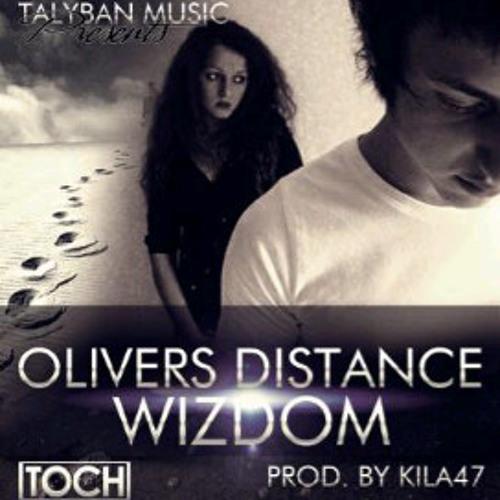Wizdom- Oliver's Distance (Prod by Kila47)