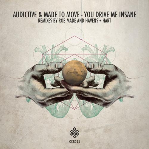 You Drive Me Insane (Havens +Hart Rmx ) Teaser