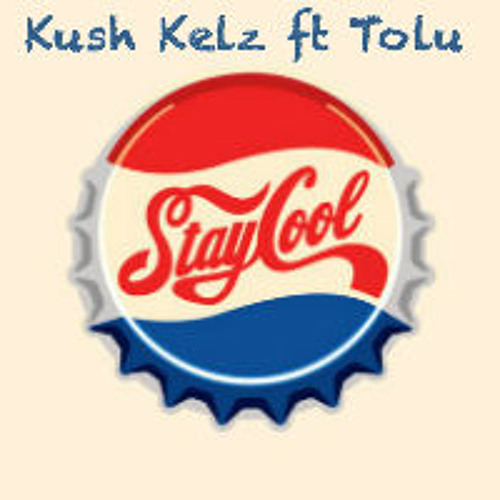 Stay Cool ft. Tolu (Prod.illa)