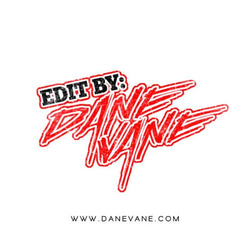 Stand Up - Danevane Edit