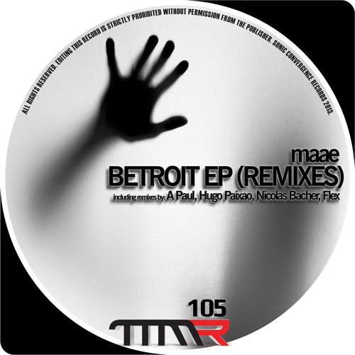 MAAE - Betroit (A.Paul Remix)