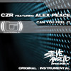 CZR feat. Alex Peace 'Can You Feel It' (Radio Edit)