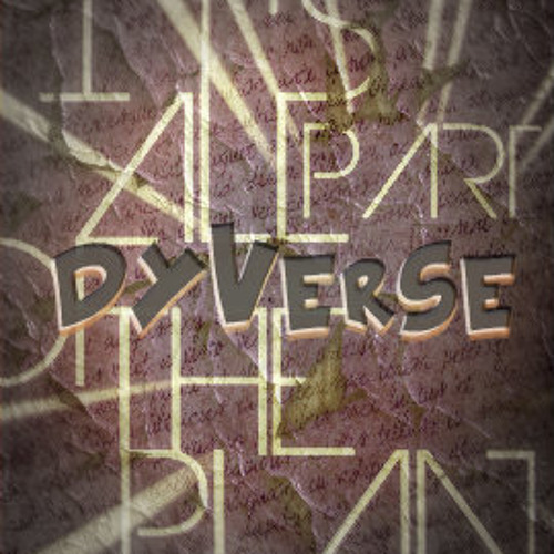 Part of the plan (Dyverse Verse)