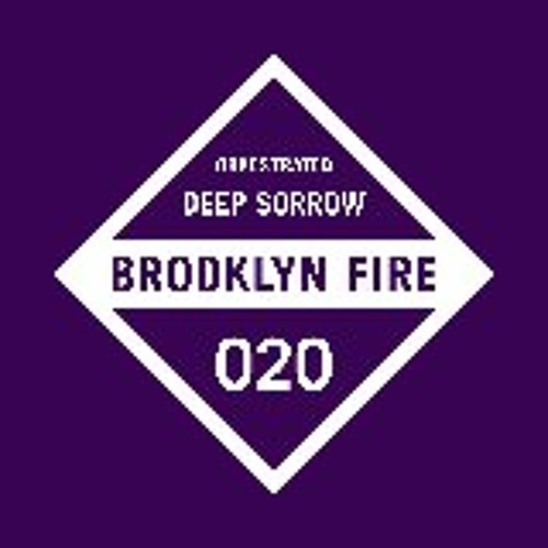 Orkestrated - Deep Sorrow [Brooklyn Fire Records]