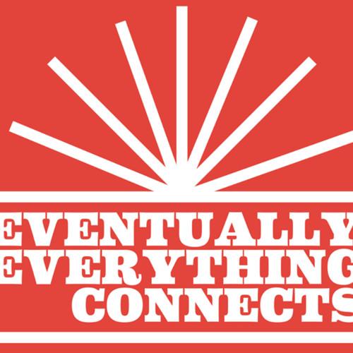 Eventually, everything connects   II. Sacramento