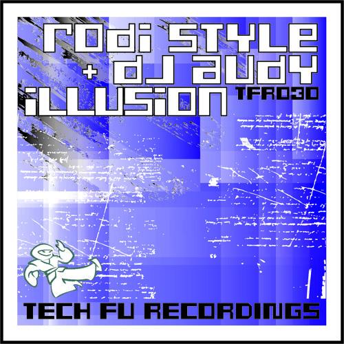 TFR030 - Rodi Style & DJ Audy - Illusion
