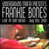 Frankie Bones - Live in San Diego 7-5-2013