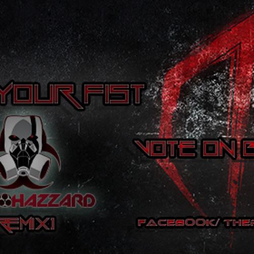 Raise Your Fist (RadioHazzard Remix)