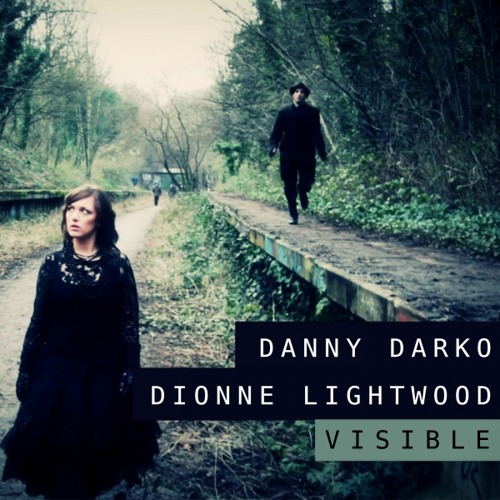 Visible Feat. Dionne Lightwood (DJ Quicktrackz Remix)