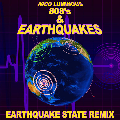 808's & Earthquakes - Earthquake State Remix (Free DL)