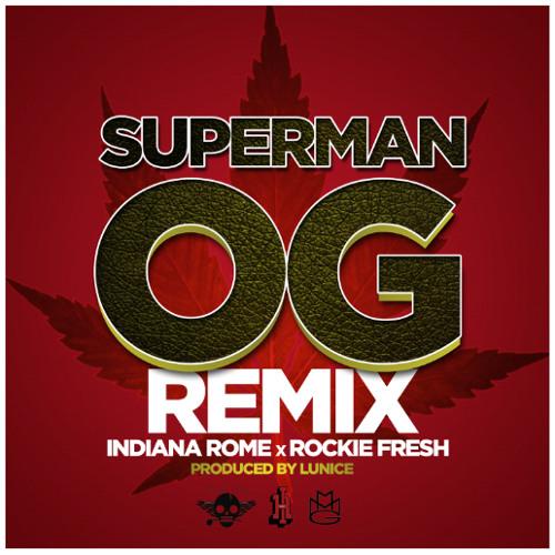 INDIANA ROME X ROCKIE FRESH - SUPERMAN OG (FREESTYLE)
