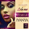 Download Lola Rae ft Iyanya - Fi Mi Le Mp3