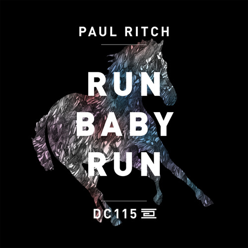 DC115 - Paul Ritch - Mind Insistence - Drumcode