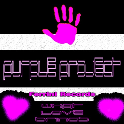 Purple Project - What Love Brings (Original Mix)