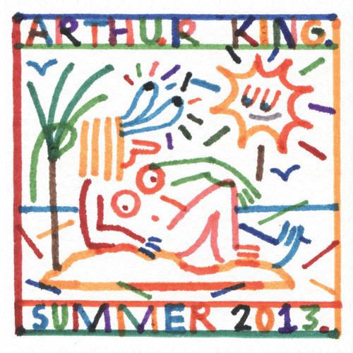 Arthur King Summer 2013