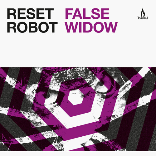 TRUE1246 - Reset Robot - False Widow - Truesoul
