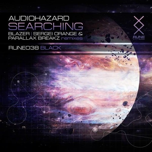 [OUT NOW] Audiohazard - Searching (Blazer Remix)