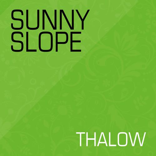 Thalow - Sunny Slope - 320