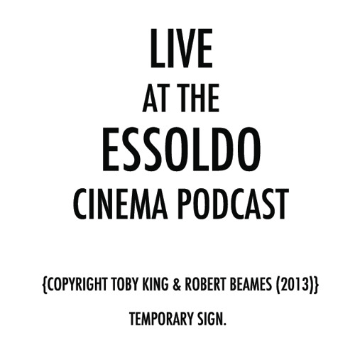 Live at the Essoldo Cinema Podcast from the Duke of York's Brighton
