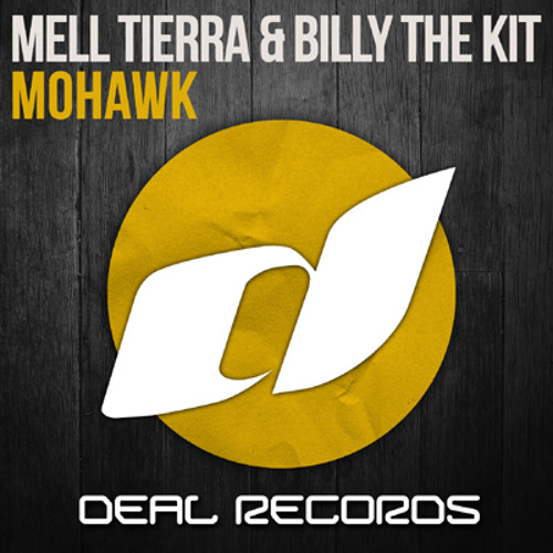 Mell Tierra & Billy The Kit - Mohawk // PREVIEW