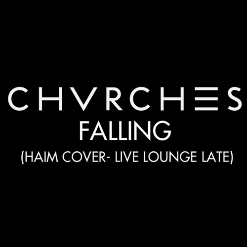 CHVRCHES - Falling (HAIM Cover - Live Lounge Late)