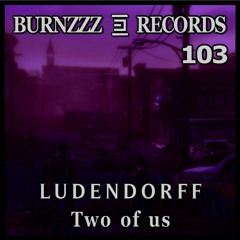 Ludendorff - two of us (Intrumental Mix)