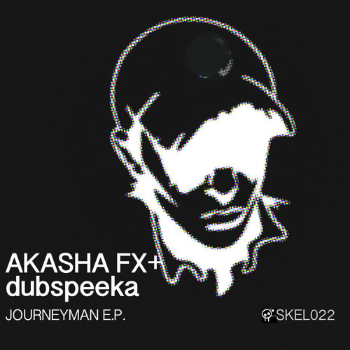Akasha FX & dubspeeka - Journeyman